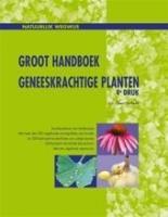 Chi Groot Handboek Geneeskrachtige Planten
